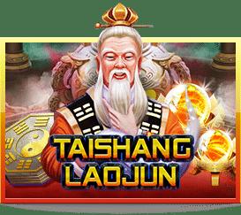 รีวิว เกมสล็อต TaiShangLaoJun